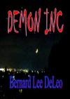 DEMON INC - Bernard Lee DeLeo