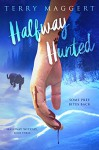 Halfway Hunted (Halfway Witchy Book 3) - Terry Maggert