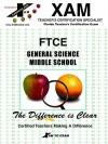 Ftce General Science Middle School - Kelly Benson, Lynn Slygh, Jenny Ellis, Xamonline