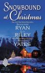Snowbound at Christmas - Jennifer Ryan, Maisey Yates, Lia Riley