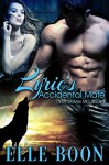 Lyric's Accidental Mate (Iron Wolves MC 1 ~ Bite of the Moon) - Elle Boon