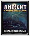 Ancient: A Keyport Cthulhu Tale - Armand Rosamilia