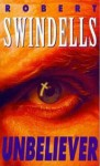 Unbeliever - Robert Swindells
