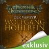 Der Vampyr (Die Chronik der Unsterblichen 2) - Wolfgang Hohlbein, Dietmar Wunder, Audible GmbH
