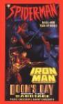 Spider-Man and Iron Man: Doom's Day 2: Sabotage - Pierce Askegren, Danny Fingeroth