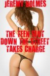 The Teen Slut Down the Street Takes Charge - Jeremy Holmes