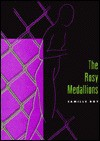 The Rosy Medallions - Camille Roy