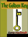 The Golden Key - George MacDonald