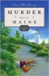 Murder Most Maine - Karen MacInerney