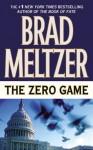 The Zero Game - Brad Meltzer