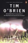 July, July - Tim O'Brien