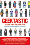 Geektastic: Stories from the Nerd Herd - Holly Black, Cecil Castellucci