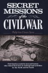 Secret Missions of the Civil War - Philip Van Doren Stern
