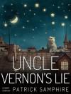 Uncle Vernon's Lie - Patrick Samphire