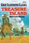 Treasure Island (Great Illustrated Classics) - Deidre S. Laiken, Robert Louis Stevenson