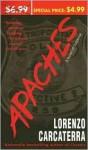 Apaches: A Novel of Suspense - Lorenzo Carcaterra