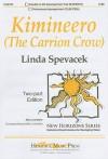 Kimineero (the Carrion Crow): Two-Part Edition - Linda Spevacek