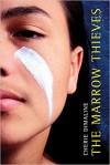 The Marrow Thieves - Cherie Dimaline