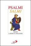 Psalmi - Salmi. Testo latino e italiano - Anonymous Anonymous, Gianfranco Ravasi, Primo Gironi, Stefano Virgulin