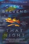 That Night: A Novel - Chevy Stevens