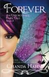 Forever: An Unfortunate Fairy Tale (Volume 5) - Chanda Hahn