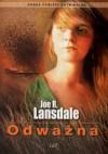 Odważna - Joe R. Lansdale
