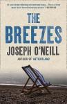 The Breezes - Joseph O'Neill