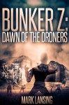 Dawn of the Droners - Mark Lansing