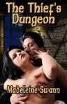 The Thief's Dungeon - Madeleine Swann