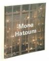 Mona Hatoum - Mona Hatoum, Michael Archer, Catherine de Zegher, Mona Hatoum
