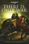 There Is Only War - Christian Dunn