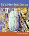Tech-Savvy English Classroom, The - Sara B. Kajder