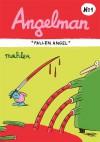 Angelman, Vol. 1: Fallen Angel - Nicolas Mahler, Kim Thompson