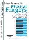 Musical Fingers, Bk 4 - Frances Clark, Louise Goss, Sam Holland