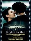 Cinderella Man: The Shooting Script - Cliff Hollingsworth, Akiva Goldsman, Ron Howard, Brian Grazer