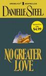 No Greater Love - Danielle Steel