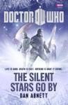 Doctor Who: The Silent Stars Go By - Dan Abnett
