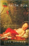 Faith Fox: A Novel - Jane Gardam