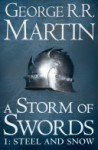 A Song of Ice and Fire (3) – A Storm of Swords: Part 1 Steel and Snow - George R.R. Martin
