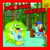 Proton Gator - Robert B. Marcus Jr.
