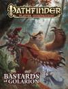 Pathfinder Player Companion: Bastards of Golarion - Judy Bauer, Ryan Macklin, David N Ross, Litherland Neal