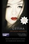Memoirs of a Geisha - Arthur Golden, Bernadette Dunne