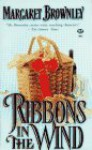 Ribbons in the Wind - Margaret Brownley