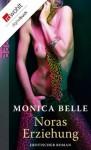 Noras Erziehung (German Edition) - Monica Belle, Ulrich Georg