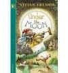Under the Moon - Vivian French