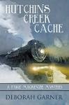 Hutchins Creek Cache - Deborah Garner