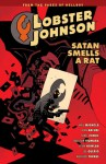 Lobster Johnson, Vol. 3: Satan Smells a Rat - Mike Mignola, John Arcudi, Kevin Nowlan, Sebastian Fiumara, Wilfredo Torres, Tonci Zonjic, Joe Querio, Dave Stewart