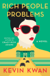 Rich People Problems - Kevin Kwan