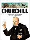 Churchill. A Graphic Biography - Vincent Delmas, Ivanka Hahnenberger, C. Regnault