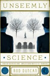 Unseemly Science (The Fall of the Gas-Lit Empire Book 2) - Rod Duncan